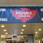 Phoenix Comicon 2015: The Friday Report – Part 1