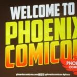 Phoenix Comicon 2015: The Saturday Report – Part 1