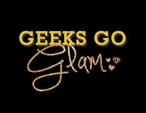 Geeks Go Glam