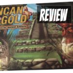 Incan Gold Board Game Review