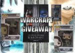 Warcraft Giveaway