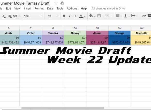 Summer-Movie-Draft-Week22